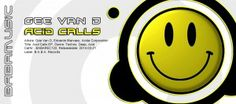 Artists:Gee Van D, Edoardo Marvaso,Acida Corporation, Title: Acid Calls EP, CatNr.: BABAREC122, Releasedate: 2014-03-21, Label:B.A.B.A. Records, Right for european Springtime Gee Van D provides another blasting instalment on B.A.B.A. Records with his ACID CALLS EP. The EP features previously