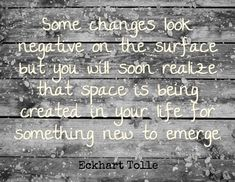 Eckhart Tolle...this is so very true, have confidence in your choices!