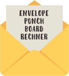 Envelope Punch Board Rechner