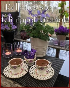 katalin: Békés szép téli napot kívánok! Good Morning Coffee, Coffee Break, Turkish Coffee Cups, Easter Table Settings, Breakfast Tea, Espresso Cups, Coffee Cafe, Tea Set, Tea Time