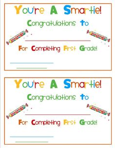 You're A Smartie - Free end of the year certificate