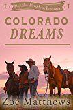 Free Kindle Book -   Colorado Dreams:  A Clean Western Romance (Majestic Mountain Ranch Romance Series, Book 1)