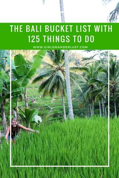 The Bali Bucket List with 125 things to do. This Bali bucket list consists of wonderful places you should visit and amazing things you should do; beaches, waterfalls, food, drinks