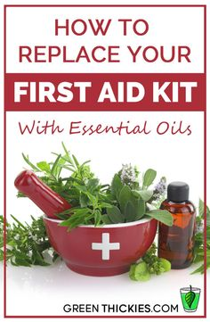 How To Replace Your First Aid Kit With Essential Oils