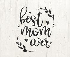 Best Mom Ever, Happy Mother's Day SVG, Mother's Day Clipart, Mom Clipart, Son Mom svg, Daughter Mom SVG, Mother's Day Cut File, Mom svg #ad #etsy #svg #silhouette #vinyl #decal #cricut #best #mom #ever