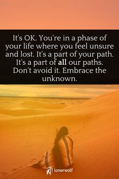Feeling unsure, lost, lonely, and confused about your life is normal. It's all part of going through a spiritual awakening.