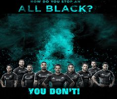 All Blacks rugby 2015 - How Do You Stop An All Black? Series created by Gordon Tunstall using Adobe Photoshop - 2015