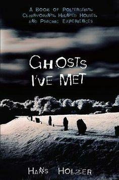 """Ghosts I've Met""  ***  Hans Holzer  (1965)"