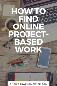 If you like seeing a project through from conception to completion and then moving on to something else, this post on finding online project work is for you. Make Money Online, How To Make Money, Conception, Learning, Projects, Log Projects, Blue Prints, Studying, Teaching