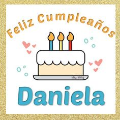 Feliz Cumpleaños Alex - Real Tutorial and Ideas Cute Happy Birthday Wishes, Birthday Wishes Cake, Birthday Wishes Messages, Birthday Images, Birthday Quotes, Merry Christmas In Spanish, Artist Birthday, I Love Mom, Happy B Day