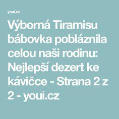 Výborná Tiramisu bábovka pobláznila celou naši rodinu: Nejlepší dezert ke kávičce - Strana 2 z 2 - youi.cz Nasa, Tiramisu, Tiramisu Cake