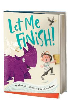 4 Let Me Finish! by Minh Lê @DisneyHyperion #SanDiego #BookReview http://sandiegobookreview.com/let-me-finish/