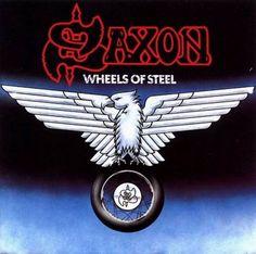 SAXON - WHEELS OF STEEL (1980)