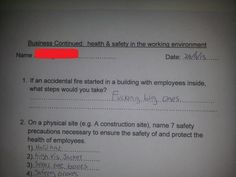 This answer on a health and safety exam.   37 Things You'll Only Find Funny If You're British