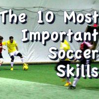 Soccer Skills - The 10 Most Important Soccer Skills | Progressive Soccer Training