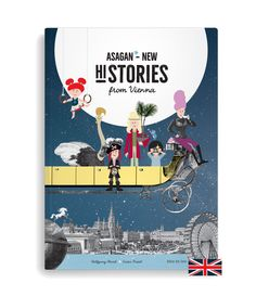 9 new stories from Vienna for young readers from 5 to 105, colour illustrations throughout the book, based on 100–500 year old prints, great new heroes, translated from the original German by Neil Perkins. The stories: • Sisibabasosodada • Hippiezzaners in the Court Dancing School • The Hamster in the Big Wheel • A Little Bite Music • The Palm by the Beautiful Well • Ostrich, Strauss and Bat • Fiacre Lilli and her Ring • The Danube Pirates • A White Viennese Winter's Tale #asagan #vienna Hamster, English Book, Big Wheel, News Stories, Vienna, The Book, Hero, History, Illustration