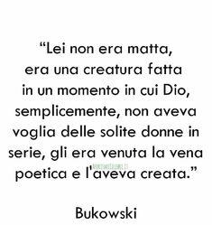 Almeno Dio ogni tanto si stanca ,e invece di mangiare la solita fettina di carne. Si fa un uovo fritto al prosciutto. Common Quotes, Charles Bukowski, Motivational Quotes, Inspirational Quotes, Love Phrases, Hate People, Tumblr Quotes, Beautiful Words, Cool Words