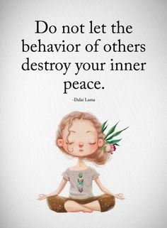 Do not let the behavior of other destroy your inner peace. 31 positive affirmations to create more success Do not let the behavior of other destroy your inner peace. 31 positive affirmations to create more success Work Motivational Quotes, Great Quotes, Quotes Inspirational, Funny Quotes For Work, Weird People Quotes, Not Happy Quotes, Quotes About School, Tough Girl Quotes, Negative People Quotes