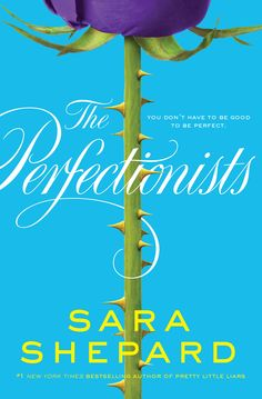 Perfectionists on Scribd // From Sara Shepard, #1 New York Times bestselling author of the Pretty Little Liars series, comes another series full of juicy secrets, nail-biting suspense, and beautiful girls who will do anything to hide the ugly truth.