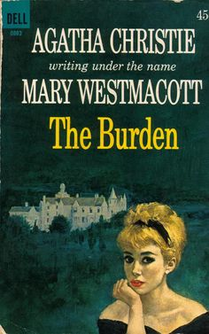 Mary Westmacott - 1956 The burden / art by Binger (640 x 1024).