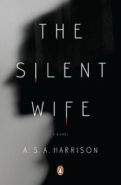 The Silent Wife by A. S. A. Harrison, http://www.amazon.ca/dp/B00CS71JI0/ref=cm_sw_r_pi_dp_Kec8sb00WEZXR