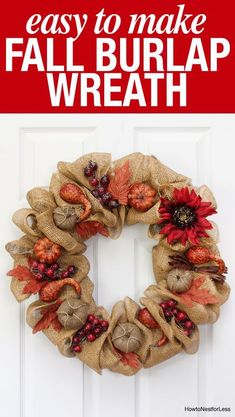 DIY fall burlap wreath tutorial. Super easy to make and affordable. Plus love that you can use this from September to November!!