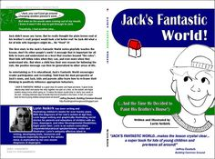 Book cover full Image by Lorin Neikirk, now available on Amazon.com. JACK'S FANTASTIC WORLD is a social story, written for a pre-teen age group, Intended to be read and re-read, as well as read aloud, JACK'S WORLD teaches children with and without au  Earn Google Adsense http://www.lulu16.hubpages.com