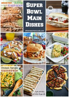 Super Bowl Main Dishes - Where Women Cook
