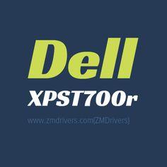 Dell XPST700r Desktops Drivers Free Download