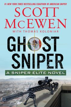 Buy Ghost Sniper: A Sniper Elite Novel by Scott McEwen, Thomas Koloniar and Read this Book on Kobo's Free Apps. Discover Kobo's Vast Collection of Ebooks and Audiobooks Today - Over 4 Million Titles! Mexican Drug War, Surviving In The Wild, Crime Books, Book Recommendations, Fiction, Novels, Ebooks, This Book, Reading