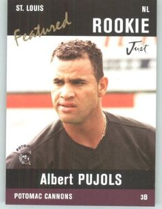 2004 Just Minors Featured Preview Pujols Black #AP4 Albert Pujols - St. Louis Cardinals (Potomac Cannons / Rookie - Prospect) (Baseball Cards) by Just Minors Featured Preview Pujols Black. $3.14. 2004 Just Minors Featured Preview Pujols Black #AP4 Albert Pujols - St. Louis Cardinals (Potomac Cannons / Rookie - Prospect) (Baseball Cards)