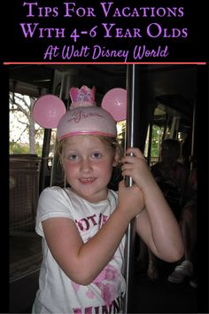 Here are some tips for vacations with 4-6 year olds at Walt Disney World - where to stay, what to do and more.