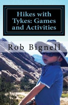 Hikes with Tyke: Games and Activities.