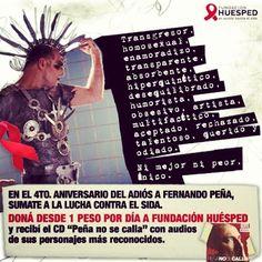 """Hoy, a 4 años del adiós al #PutoLindo, súmate a Fundación Huésped y recibí el CD """"Peña no se calla"""". http://putolindo.huesped.org.ar"""