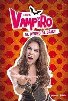 Chica Vampiro. El ayuno de Daisy (PDF - ePub)