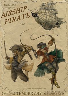 Talk Like an Airship Pirate Day - Poster by RandomJaxx
