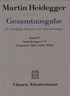 Martin Heidegger Gesamtausgabe. Anmerkungen I-v Band 97