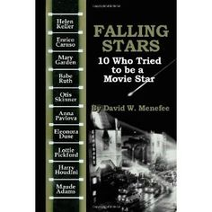 Falling Stars: 10 Who Tried to be a Movie Stars (Paperback) http://www.amazon.com/dp/1463609760/?tag=wwwmoynulinfo-20 1463609760