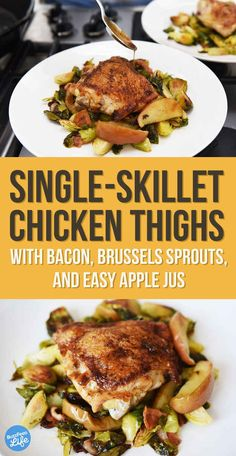 Chicken Thigh with Bacon, Brussels Sprouts, and Easy Apple Jus