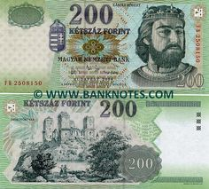Hungary 200 Forint Front: Coat of Arms; King Charles Robert from the House of Anjou. Back: Ruins of Diósgyör Castle. Watermark: Head of King Charles Robert. Money Notes, Money Book, Passport Card, Honda Passport, Money Template, Commemorative Stamps, King Charles, King Robert, Coat Of Arms