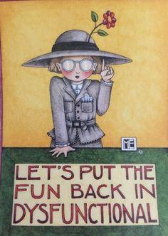 Let's Put The Fun Back In Dysfunctional -Handmade Fridge Magnet