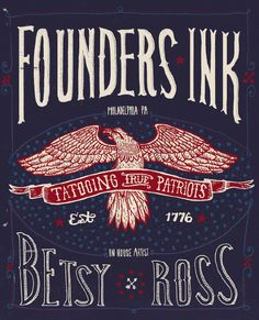founder's ink, Philadelphia, pa. Tattooing true patriots.  Betsy Ross. #LetsGetWordy