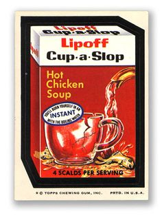 Topps Wacky Packages  8th Series 1974 LIPOFF CUP-A-SLOP