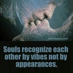 Souls recognize each other..... Twin Flame Love, Twin Flames, Love Quotes, Inspirational Quotes, Romantic Quotes, Epic Quotes, Romantic Pictures, Motivational, Twin Souls