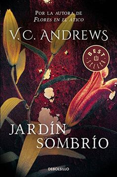 Otros libros de la escritora: http://libreria-alzofora.com/index.php?route=product/search&search=v%20c%20andrews Jardín sombrío (Saga Dollanganger 5) (BEST SELLER) de V. ... https://www.amazon.es/dp/849759861X/ref=cm_sw_r_pi_dp_IhNxxbERF5SDB