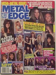 Metal Edge Magazine.. had a subscription.