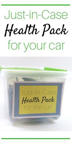 "We made a ""Just in Case Health Pack"" for my brother to keep in his car. Check out more about what we added to it and why."
