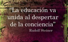 Cocaes on , Rudolf Steiner, Spanish Practice, Spirit Quotes, Education Quotes, Positive Thoughts, Cool Words, Philosophy, Best Quotes, Mindfulness