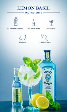 Lemon Basil: Slice lemon into eight wedges. Gently squeeze them over your glass, then place as many as you like into each glass, along with the basil. Fill glass with ice cubes, add Bombay Sapphire and top off with tonic water. Tonic Water, Gin And Tonic, Gin Fizz Cocktail, Cocktail Drinks, Alcoholic Drinks, Beverages, Gin Bar, Vodka, Drink Recipes