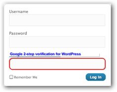 Google 2-step verification for WordPress can be implemented just like Google's own hosted sign in pages for self hosted WordPress by using API or simply plugin.